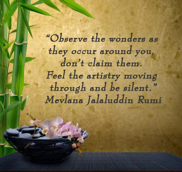 Jalaluddin Rumi Quotes Ever since the 1970 s